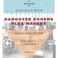 Hangover Boheme Fleamarket @ Soho House Berlin