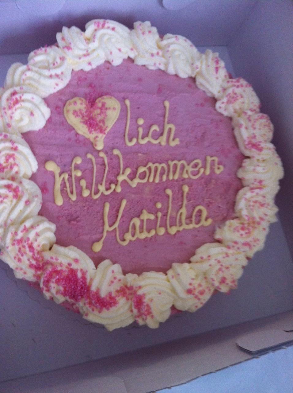 Welcome Torte für Matilda