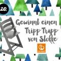 20. Türchen <br> Gewinnt einen Tripp Trapp von Stokke