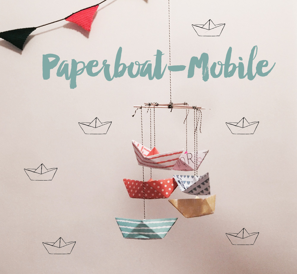 DIY_Mobile_Paperboats_Titel