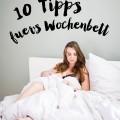 10 Regeln für's Wochenbett <br> Hebammen-Tipps