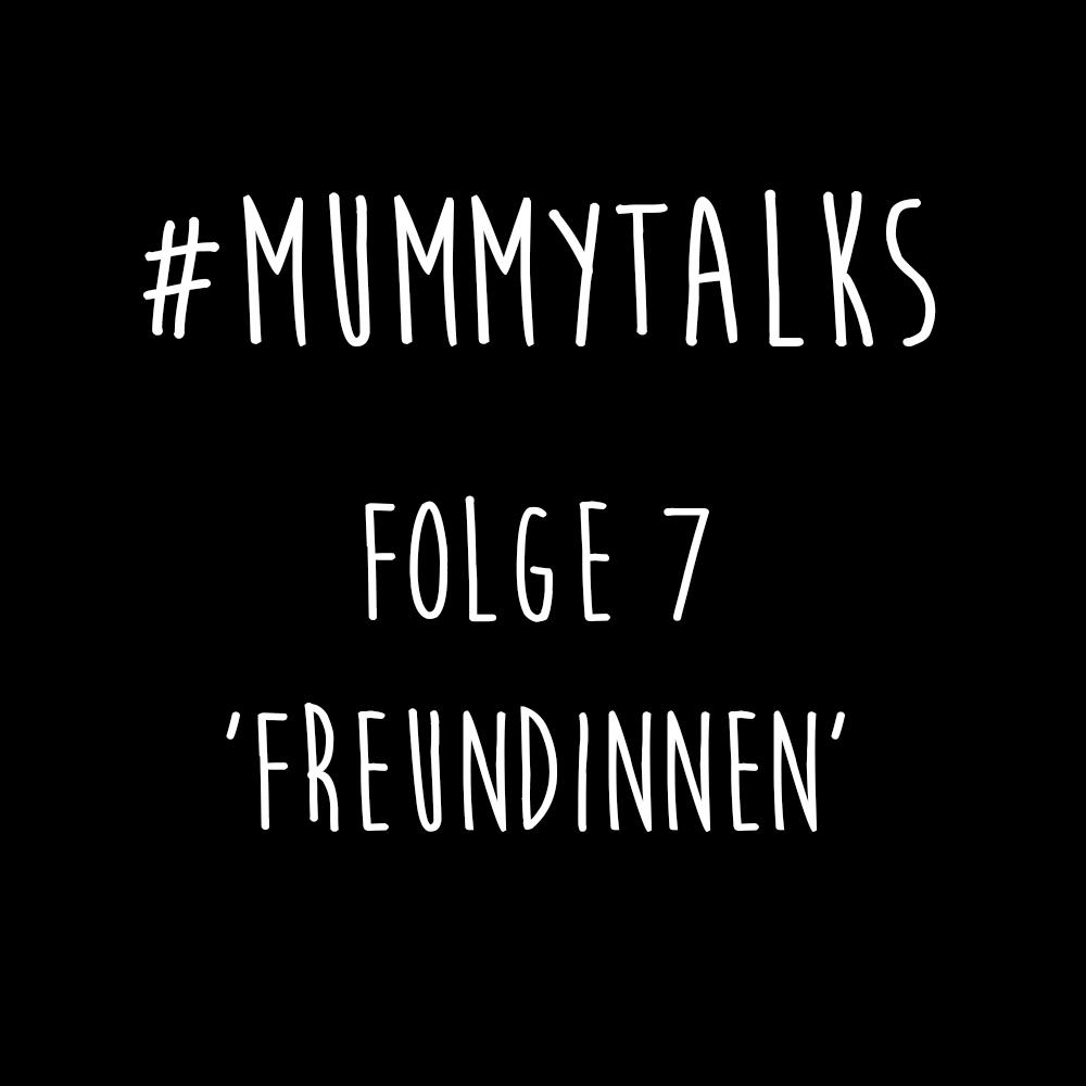 Titel_Mummytalks_Folge_7