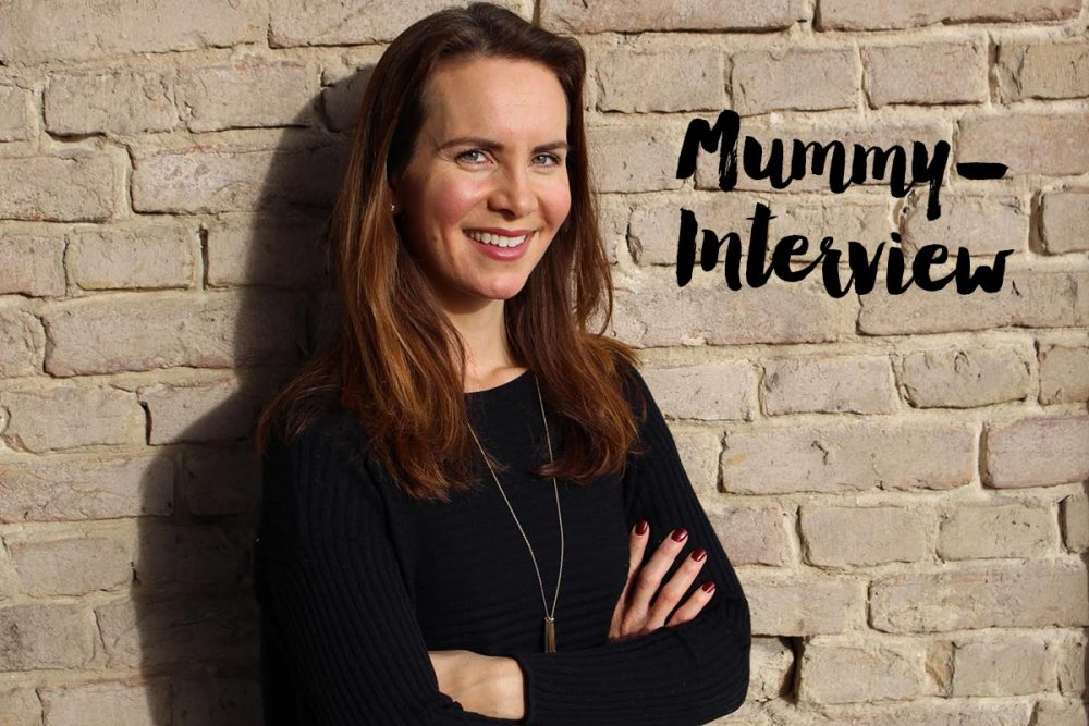 Mummy-Interview <br> Constanze Walcher