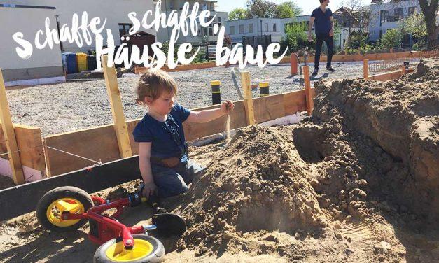 Hausbau mit Kind <br> wenn man so mittendrin steckt