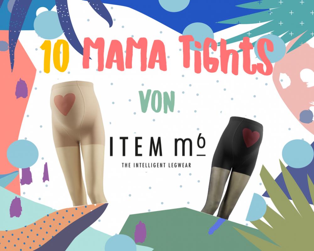 MUMMY WEEK: <br/> Gewinnt eine von 10 ITEM m6 MAMA TIGHTS im Gesamtwert von 499,- Euro!