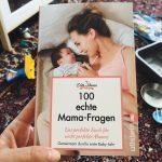 3 aus 100 Fragen, die sich viele Mamas beim ersten Baby stellen