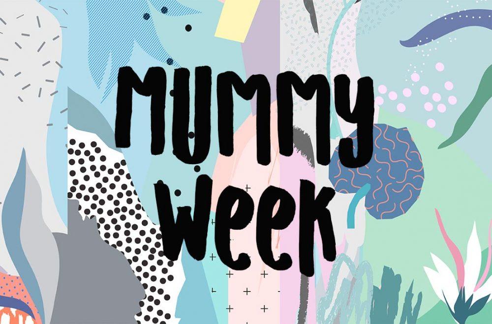 T-T-Tusch & Trommelwirbel <br/> Der Mai bringt die 1. MUMMY WEEK