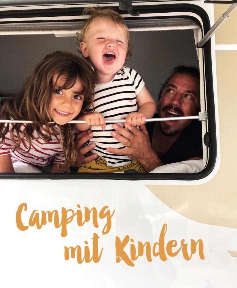 Campingurlaub mit Kids <br> Besser geht Urlaub nicht…