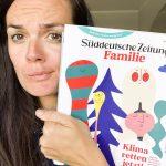 """Süddeutsche Zeitung """"Familie"""" <br> Eine Zeitschrift für die ganze Familie!"""