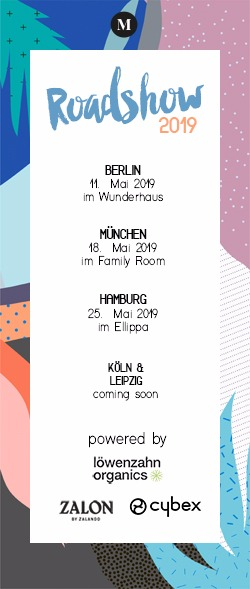 Mummy Mag Roadshow Events in Berlin, München, Hamburg, Leipzig, Köln - 2019