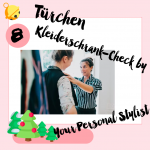 MM Adventskalender <br> Türchen 8 <br> Kleiderschrank-Check <br> von Your Personal Stylist